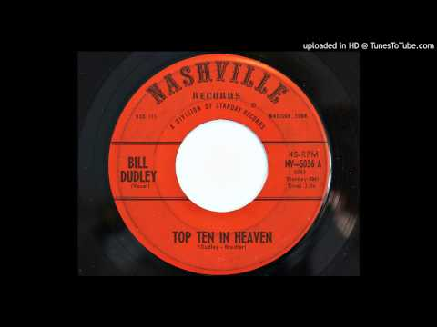 Bill Dudley - Top Ten In Heaven (Nashville 5036)