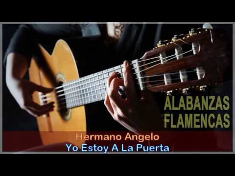 MIX HERMANO ANGELO - MÚSICA CRISTIANA FLAMENCA