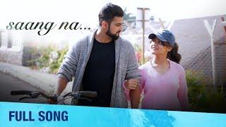Saang Na | Full Song | Marathi Romantic Song | Mitesh Pritesh | Hargun Kaur