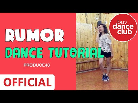 RUMOR - Produce 48 - Dance Tutorial by BUV Dance Club from Vietnam