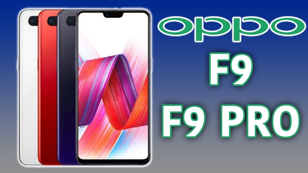 Oppo F9 F9 Pro Is Coming 32 Megapixel Selfie Camera Youtube