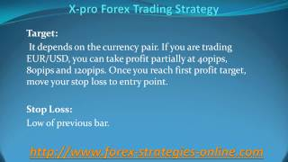 X pro Forex Trading Strategy