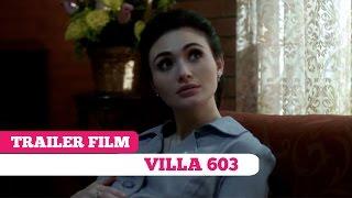 Download Video Trailer Film: Villa 603 -- Shandy Syarif, Maeva Amin MP3 3GP MP4