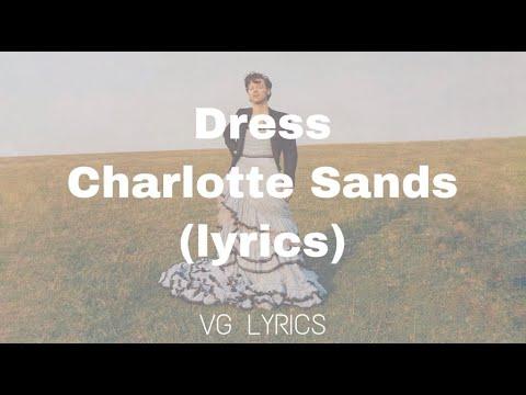 Dress - Charlotte Sands (lyrics)