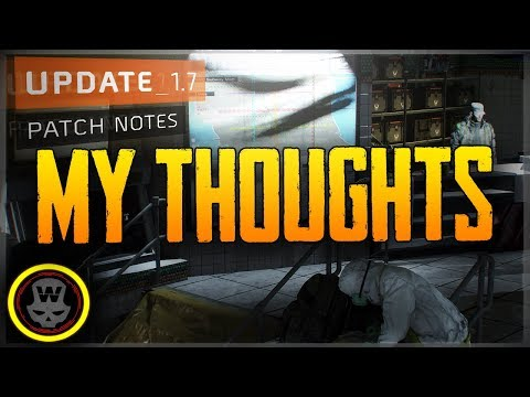 1.7 Patch Notes! My Thoughts (The Division)