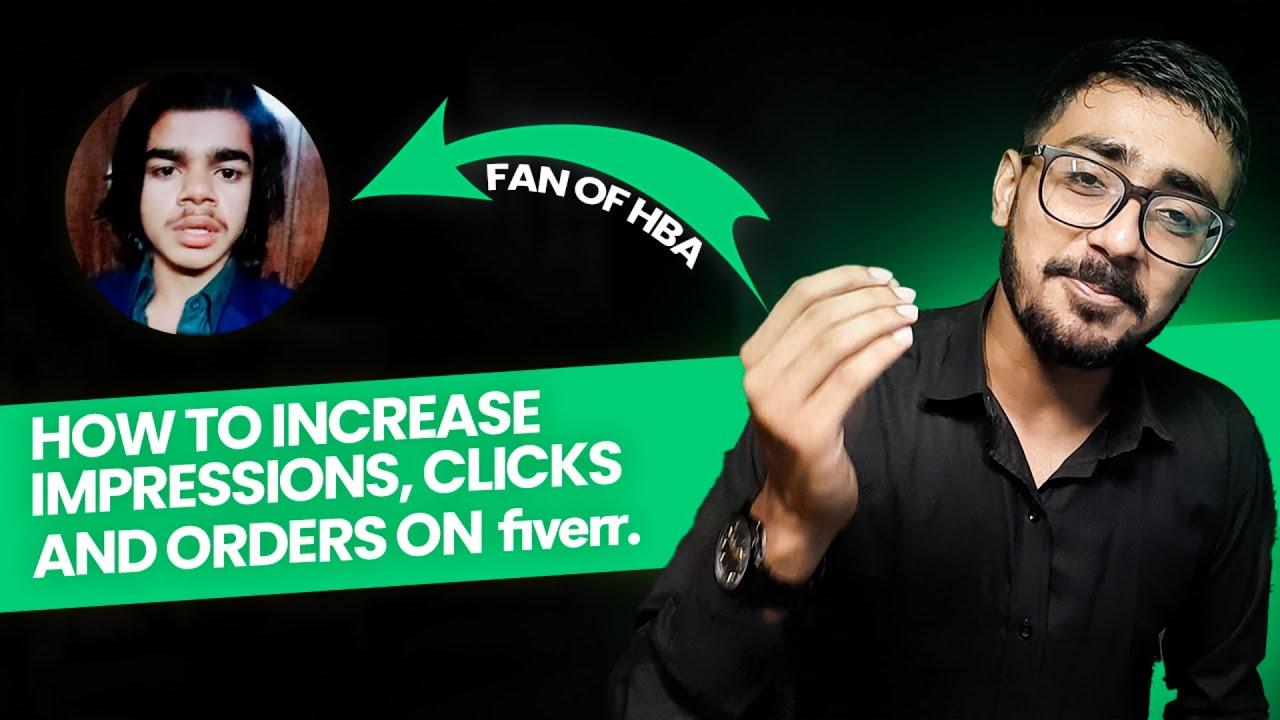 PM of TikTok Bhi HBA K Fan | Impressions, Clicks, Orders Explained on Fiverr | Get Quick Order
