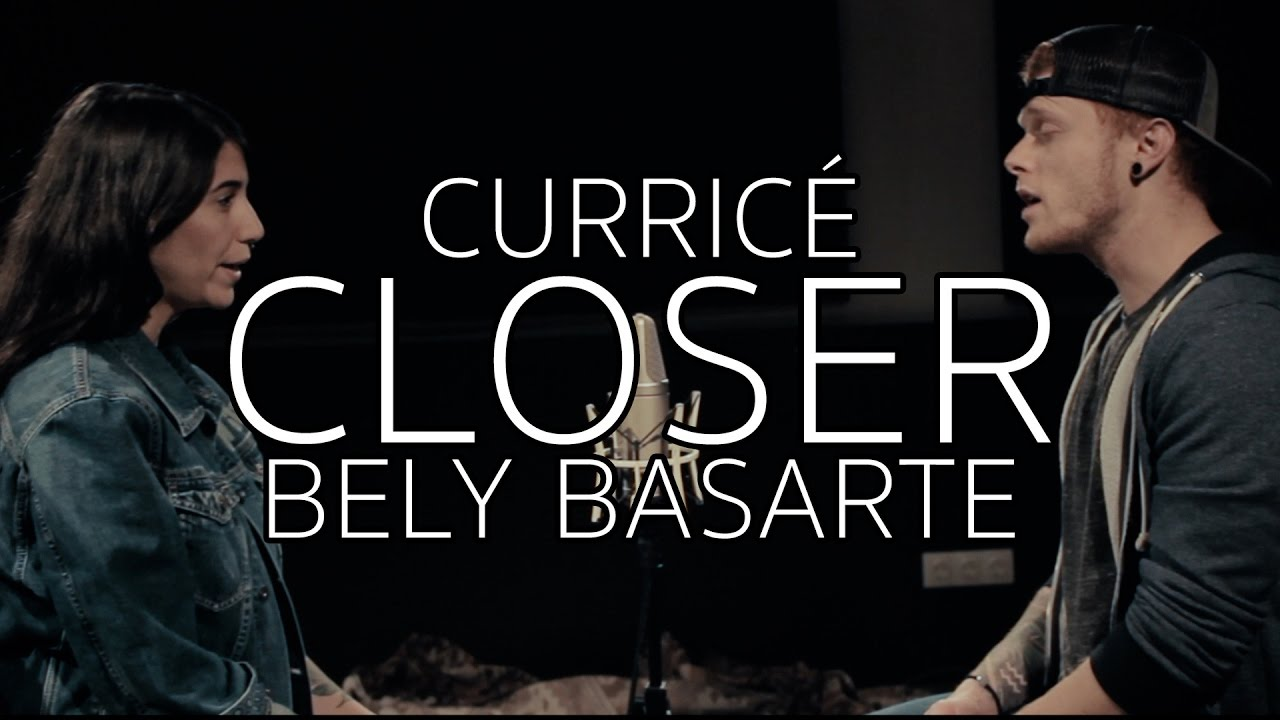 the-chainsmokers-closer-currice-bely-basarte-currice