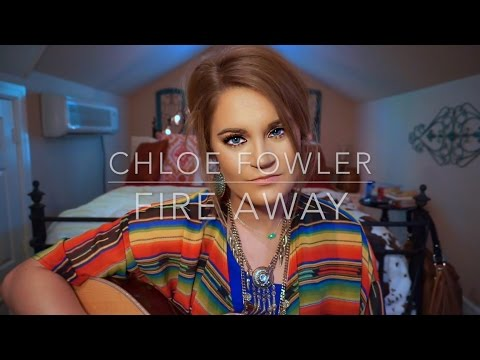 Chloe Fowler | Fire Away by Chris Stapleton Acoustic Cover