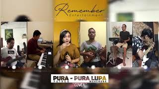 [Keroncong] Mahen - Pura Pura Lupa cover by Remember Entertainment #DiRumahAja #SocialDistancing