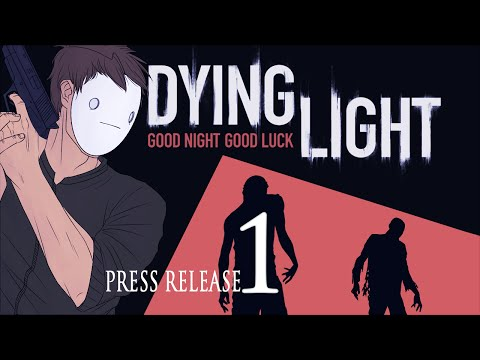 Cry Plays: Dying Light [Press Release] [P1]