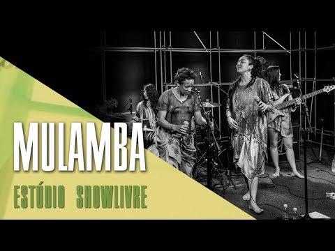 Mulamba no Estúdio Showlivre 2017 - Apresentação na íntegra