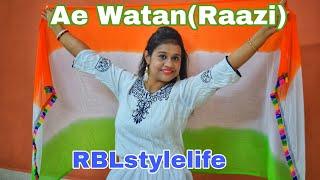 Ae watan dance Raazi Republic Day Special Dance RBLstylelife