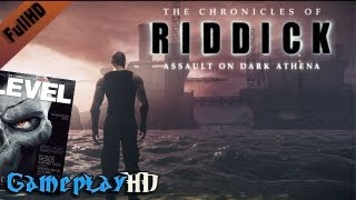 The Chronicles of Riddick: Assault on Dark Athena [LEVEL] Gameplay (PC HD)