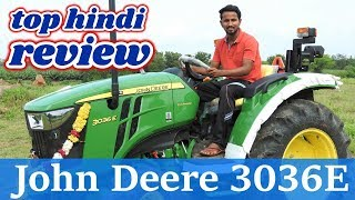 Brand New John Deere 3036E Tractor Review in Hindi🚜🚜जॉन डीरे Top Tractor Videos