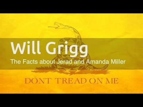 Will Grigg: The Facts About Jerad and Amanda Miller