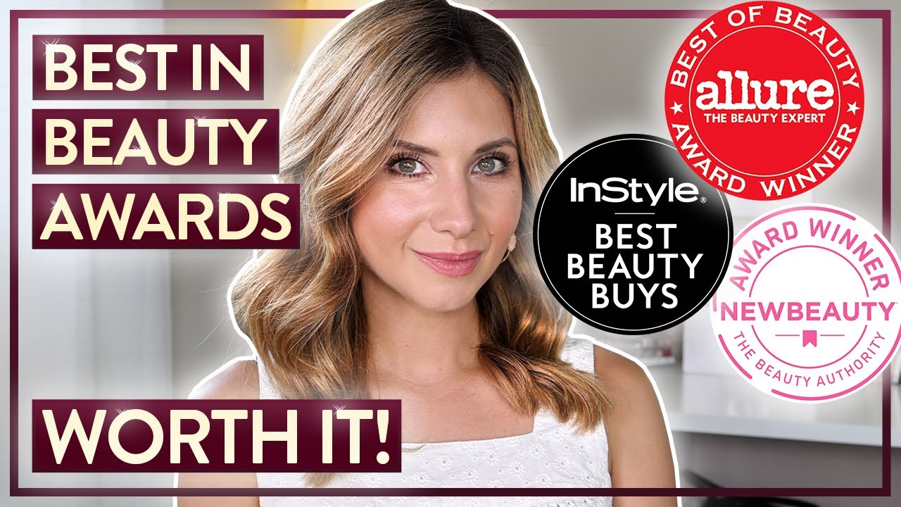 Best In Beauty Awarded Products Worth The Hype!