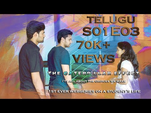 THE CATERPILLAR EFFECT | Telugu Web series | Episode 3 | A Web series on Student's Life