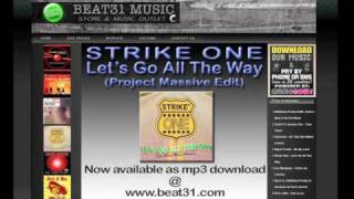 Strike One - Let's Go All The Way (Project Massive Edit)
