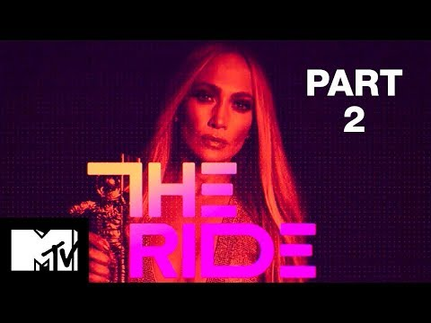 Full Episode | Jennifer Lopez: The Ride - Part 2