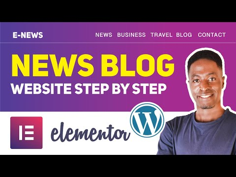 How To Make A Blog Or News Website With Elementor Pro  2020