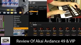 Review Of The Akai Advance 49 Controller Keyboard With VIP Software