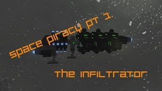 Space Engineers - Space Piracy Pt 1: Capturing A.I. Ships Intact