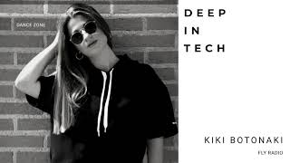 Deep In Tech Dance Zone Vol028 Mix KIKI BOTONAKI