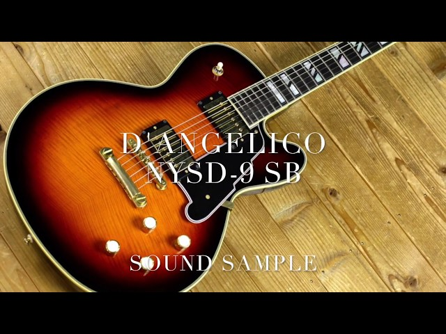 D'Angelico Guitars NYSD-9 SB Sound Sample