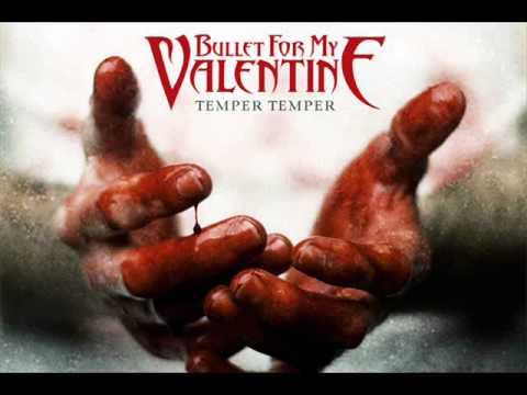 Bullet For My Valentine Temper Temper Full Album