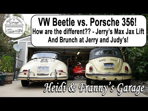 VW Beetle vs. Porsche 356! How are the different?? MaxJax Lift, And Brunch at Jerry and Judy's!