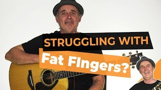 Are You Struggling With Fat Fingers? You