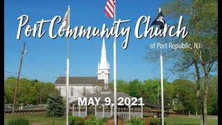 Port Community Church Worship Service 05.09.21