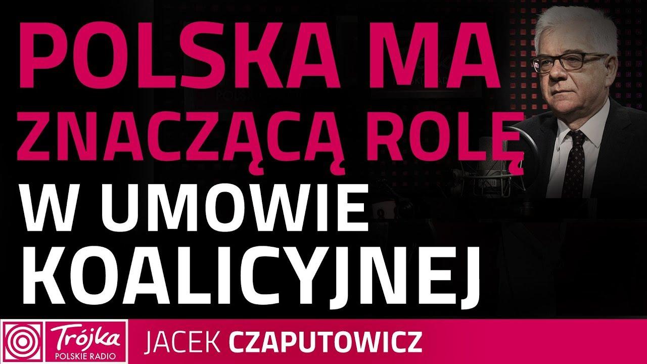 Jacek Czaputowicz: w wielu kwestiach mamy z Niemcami podobne stanowisko