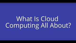 What Is Cloud Computing All About?