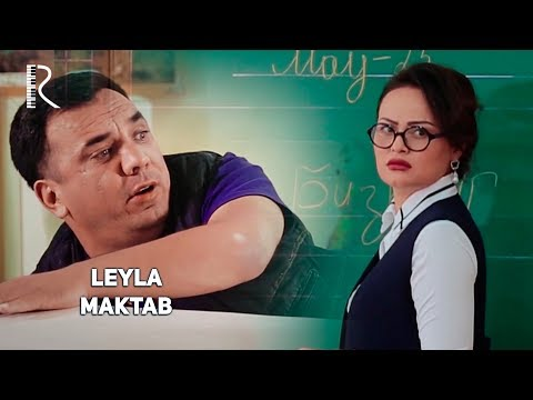 Leyla - Maktab   Лейла - Мактаб