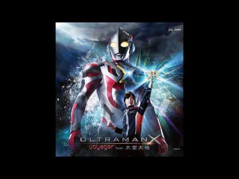 Ultraman X op full by Voyager