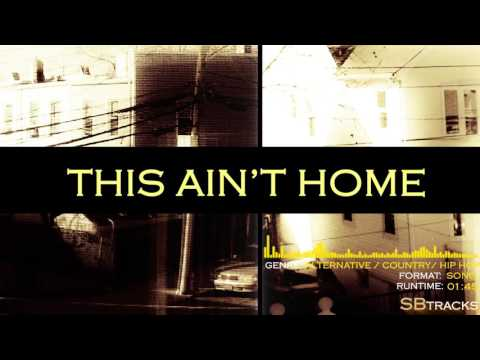 This Ain't Home (Alternative / Country / Hip Hop Instrumental)
