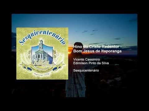 Hino do Cristo Redentor - Bom Jesus de Itaporanga