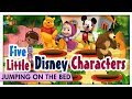 Five Disney Characters Jumping On The Bed - Winnie the Pooh, Mickey Mouse & More -Learn Kids Rhymes
