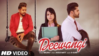 latest-punjabi-song-2020-deewangi-full-song-balraj-g-guri-jassa-natt-new-punjabi-song-2020
