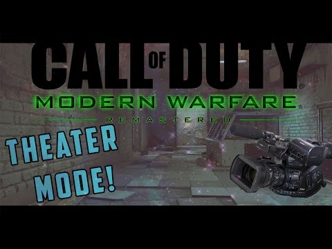 Theater Mode in Modern Warfare Remastered How to Get Cinematic Shots for Videos