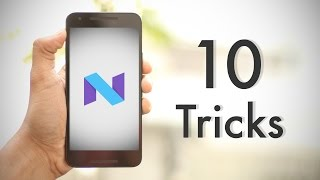 10 Cool Android Nougat Tricks and Hidden Features