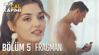 Sen Çal Kapımı 5. Bölüm Fragmanı