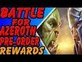 World of Warcraft Battle for Azeroth Pre-order rewards