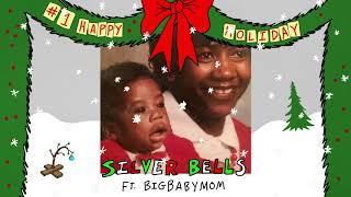 Play Silver Bells (feat. BigBabyMom)