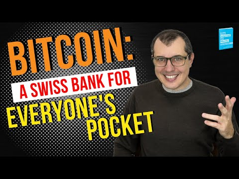 Bitcoin: A Swiss Bank for Everyone's Pocket