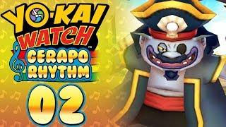 Yo-kai Watch Gerapo Rhythm - Cap'n Crash! [Episode 2]