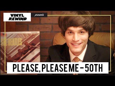 Vinyl Rewind - The Beatles - Please, Please Me 50th anniversary overview