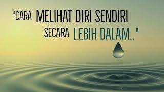 Download Video Motivasi Hidup Sukses - CARA MELIHAT DIRI SENDIRI SECARA LEBIH DALAM!! MP3 3GP MP4
