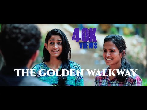 THE GOLDEN WALKWAY, An untold tale in CET | Musical-Dance Malayalam Campus Mini Movie 2018[Full HD]